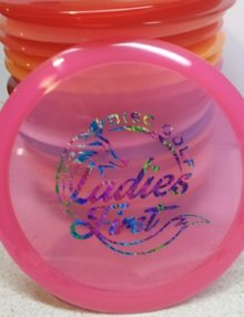Ladies First Disc Golf Custom Stamped Trilogy Discs, Dynamic Discs, Latitude 64 and Westside Discs